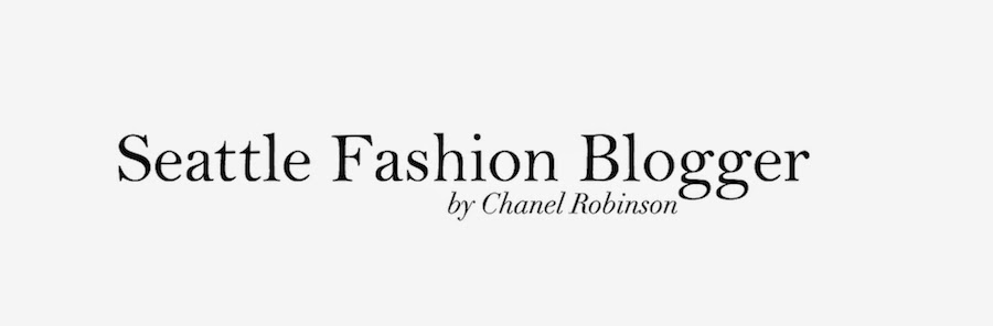 Seattle Fashion Blogger By Chanel Robinson