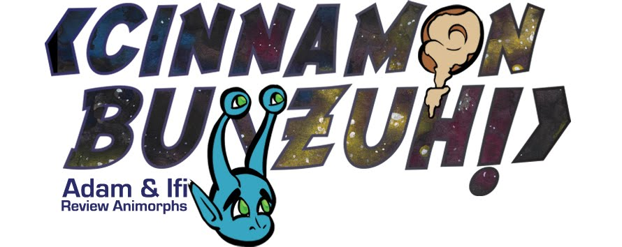 Cinnamon Bunzuh! - An Animorphs Review Blog