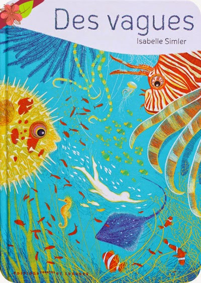 Des vagues, texte et illustrations d'Isabelle Simler