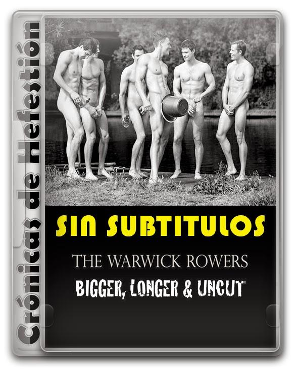 The Warwick Rowers 2014 – Bigger Longer & Uncut