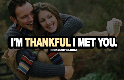 Love Quotes | Thankful I Met You