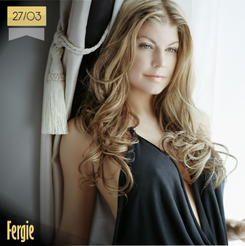 27 de marzo   Fergie - @Fergie   Info + vídeos