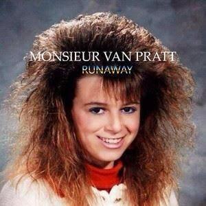 Monsieur Van Pratt - Runaway