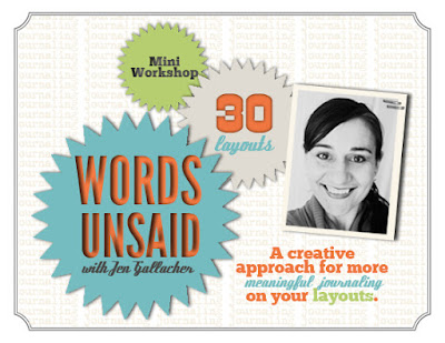 """Words Unsaid"" a #scrapbooking workshop with journaling prompts for your layouts. http://jen-gallacher.mybigcommerce.com/words-unsaid-self-paced-scrapbooking-workshop/"