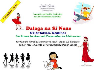 Dalaga na Si Nene ( Orientation/Seminar)