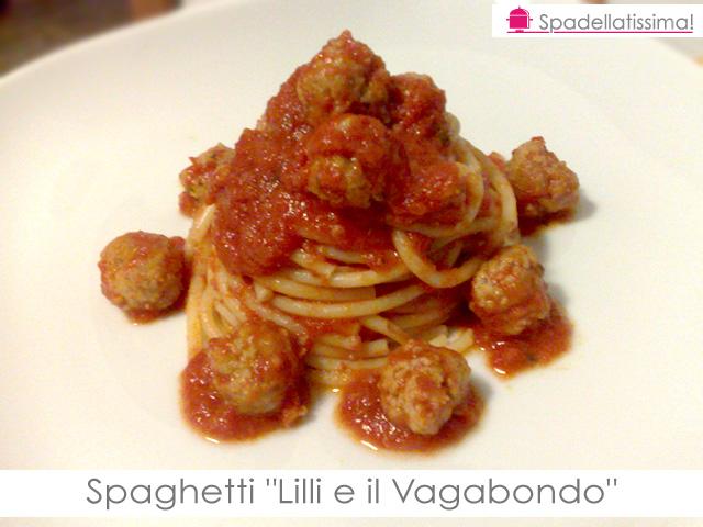 """Spaghetti """"lilli e il vagabondo"""