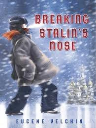 bookcover of Newbery Winner Honor Book - BREAKING STALIN'S NOSE  by Eugene Yelchin