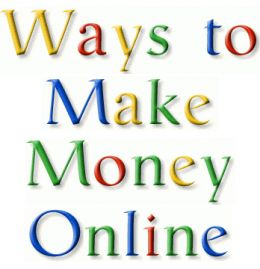 Ways to Make Money Online - Make Money