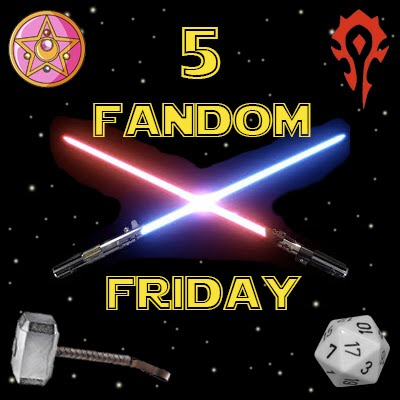 Read 5 Fandom Friday Posts Here!