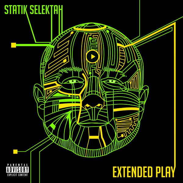 Statik Selektah - Extended Play  Cover
