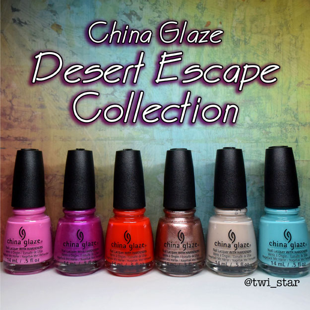 China Gaze Desert Escape Collection Summer 2015 Swatch Review