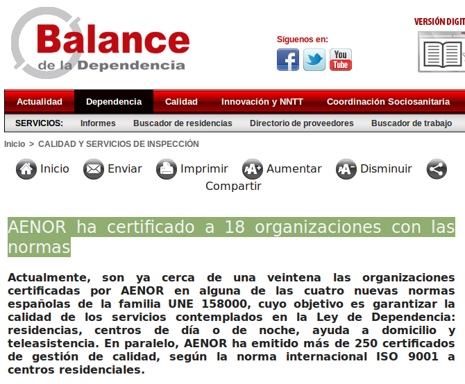 http://www.balancedeladependencia.com/AENOR-ha-certificado-a-18-organizaciones-con-las-normas_a38.html