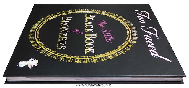 Too Faced - The Little Black Book di Bronzer, Palette Viso con: Chocolate Soleil, Cioccolato al latte Soleil, cioccolato fondente Soleil, Snow Bunny, Rosa Leopard, Beach Bunny, Endless Summer, Sun Bunny.