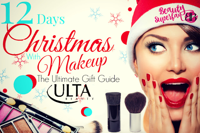 Ulta's 12 Days Of Christmas With Makeup - A Beauty Superfan's Ultimate Holiday Gift Guide, By Barbie's Beauty Bits