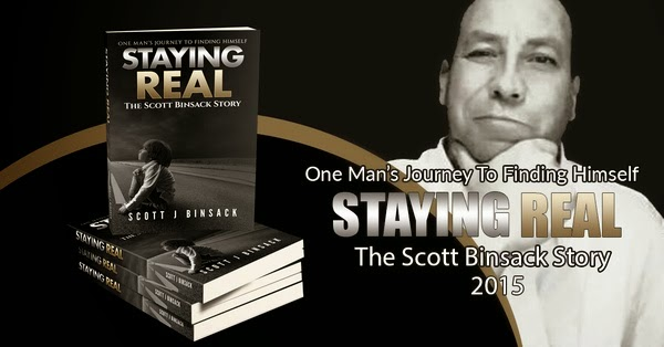 Staying Real ~~ The Scott Binsack Story