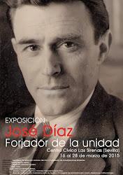 José Díaz. Forjador de la unidad.