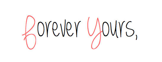 Forever Yours,