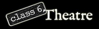 Class 6 Theatre Blog