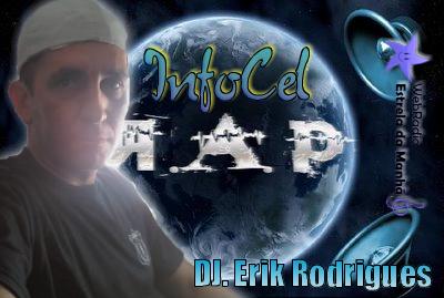 DJ. Erik Rodrigues - InfoCel Rap 10 2012