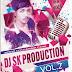 Dj shabbir 's DJ SK PRODUCTION VOL.2