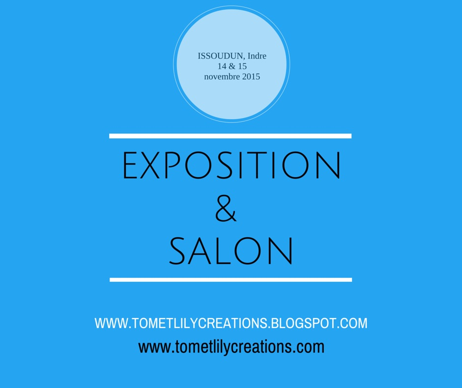 Tom et lily creations exposition salon issoudun for Exposition spa