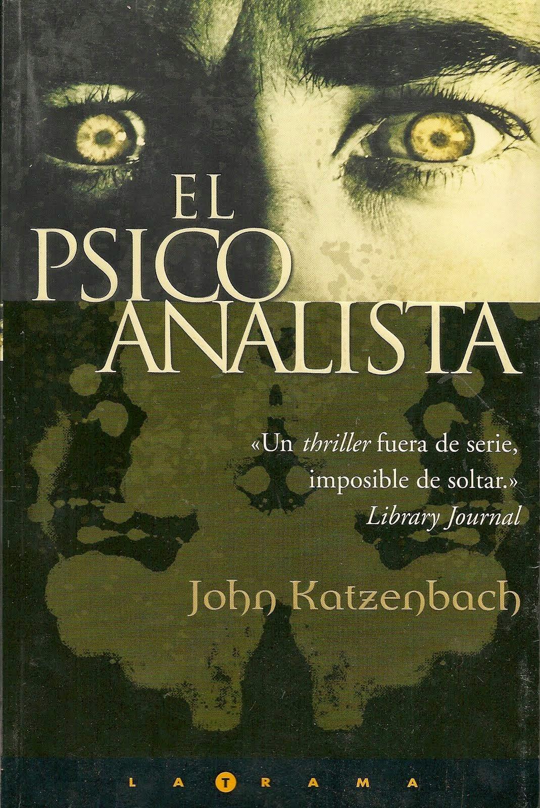 """""""El psicoanalista"""" de John Katzenbach (X aniversario)"""
