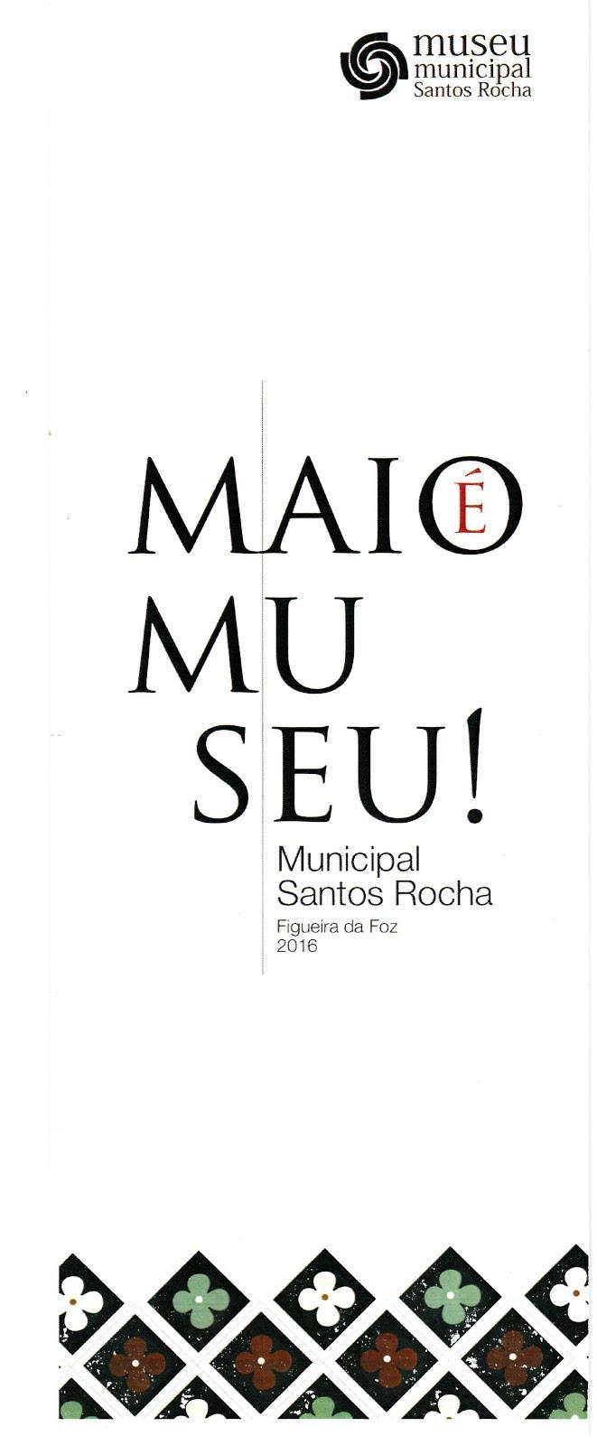 MAIO  MUSEU NA FIGUEIRA DA FOZ