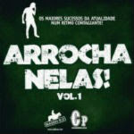 Arrocha Nelas Vol.01 – 2012