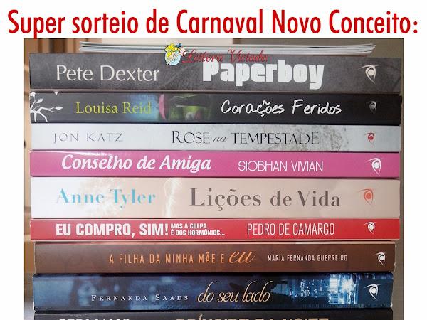 Promoção: Super Sorteio de Carnaval da Novo Conceito e Leitora Viciada