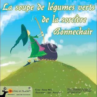 http://www.grand-cerf.com/histoires-en-liberte/la-soupe-de-l%C3%A9gumes-verts-de-la-sorci%C3%A8re-bonnechair