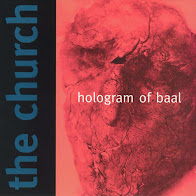 The Church - Hologram Of Baal