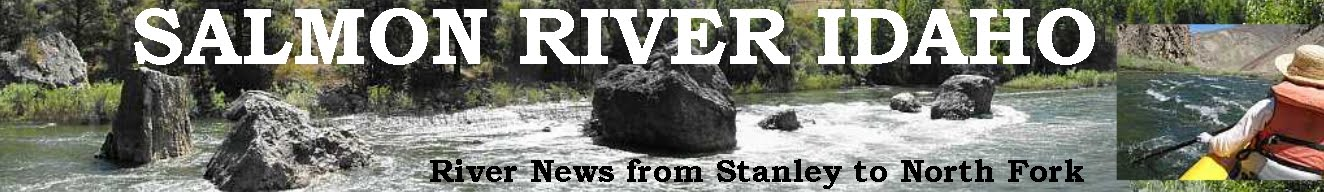 Salmon River Idaho - River News from Stanley to North Fork