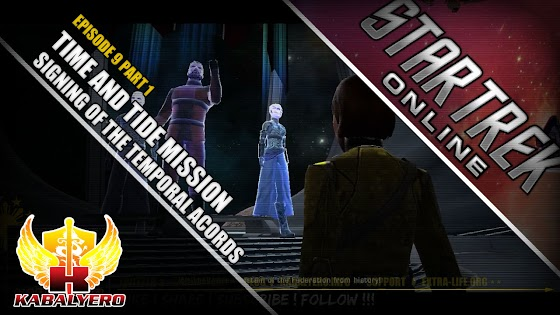 Star Trek Online ★ Time And Tide Mission ★ Signing Of The Temporal Accords