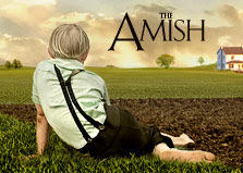"See me in the documentary ""The Amish"" on American Experience"