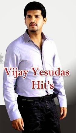 Vijay Yesudas  Hit's