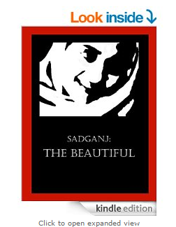 Sadganj : The Beautiful