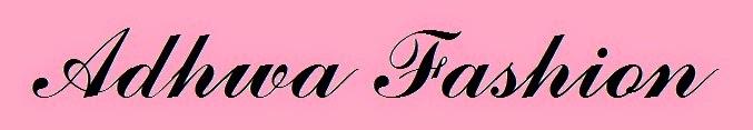 Adhwa Fashion ~Your Fashion Darling