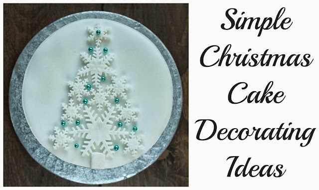 Quick Christmas Cake Decoration : Good Food, Shared: Some Simple Christmas Cake Decorating Ideas