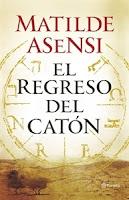 Ranking, los más vendidos. El Regreso del Catón, de Matilde Asensi.