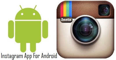 Instagram App For Android Launches Soon