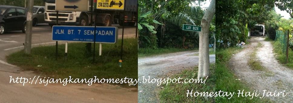 HomeStay Haji Jairi - Sempadan <-->Sijangkang