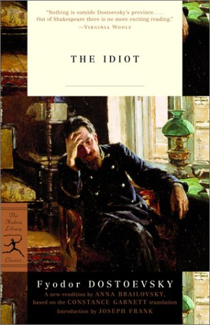 the character of nastasya filippovna in dostoyevskys novel the idiot Novels of dostoevsky, the idiot has perhaps the simplest structure', ' is evident in   character of nastasia filippovna, continue to elude us, even though on first.