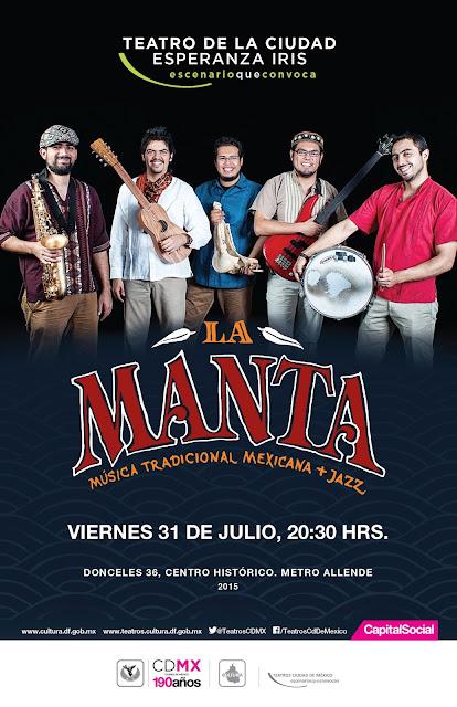 La Manta presentará su nuevo disco en el Teatro de la Ciudad Esperanza Iris