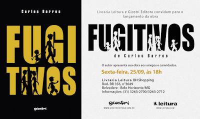 evento, lançamento, livro, Fugitivos, Carlos Barros