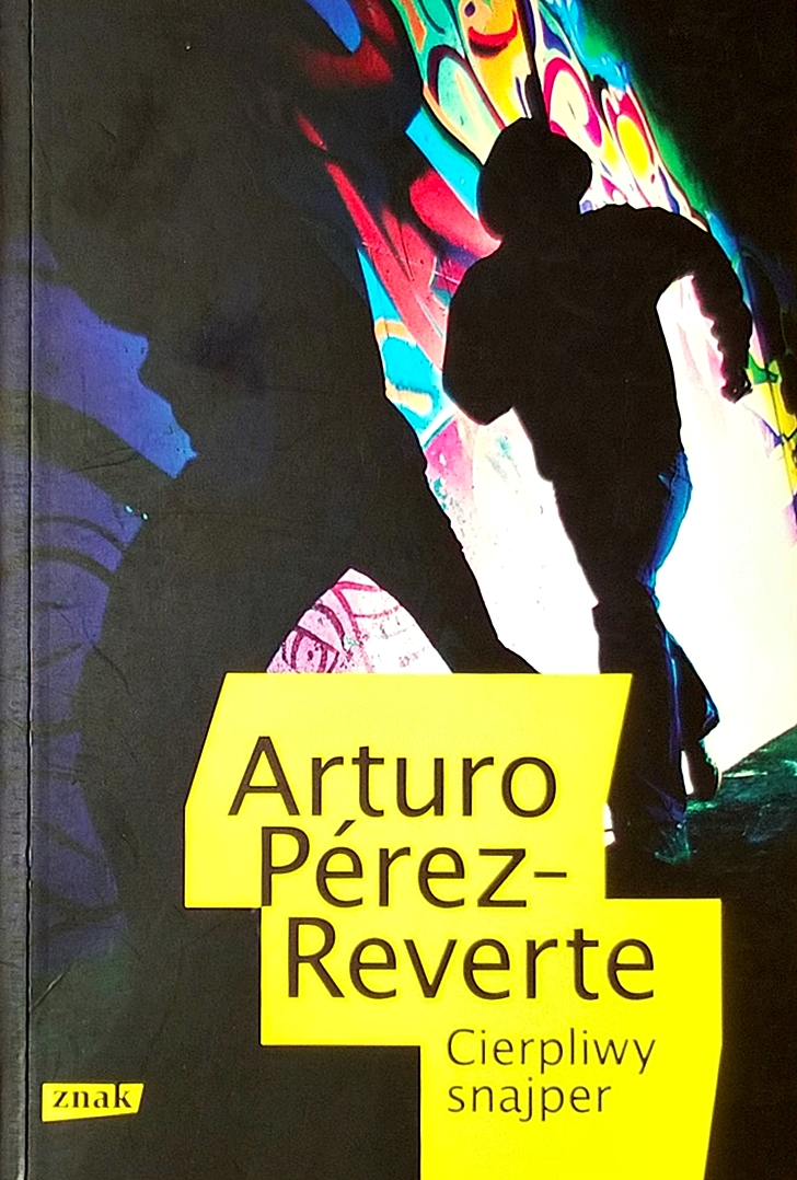 "Arturo Pérez-Reverte ""Cierpliwy snajper"""