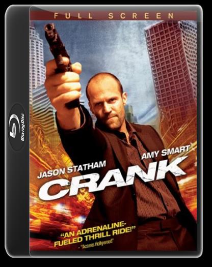 Crank - คนโคม่า วิ่ง / คลั่ง / ฆ่า