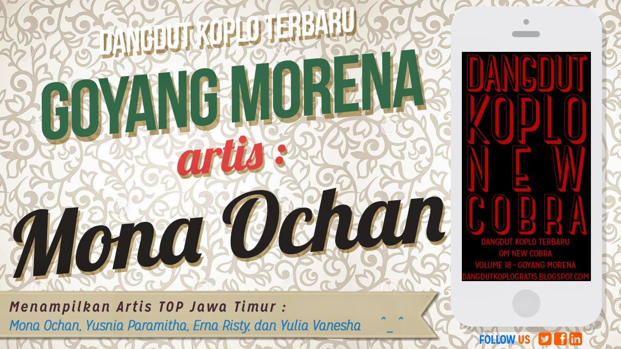 MP3 Goyang Morena Mona Ochan New Cobra Jandhut 2014 ~ Download ...