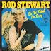 Το τραγούδι της ημέρας...λόγω της ημέρας: Rod Stewart - Do you think I'm sexy?