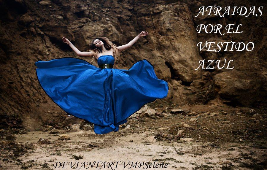 Atraidas por el Vestido Azul