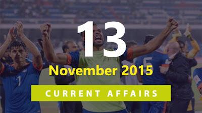 Current Affairs 13 November 2015